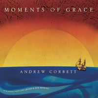 Andrew Corbett - Moment of Grace