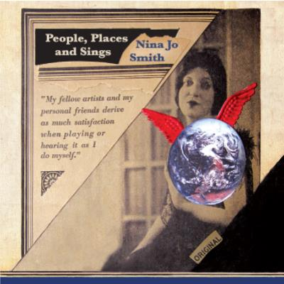Nina Jo Smith - People, Places and Sings