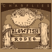The CharFlies - Blowfish Rodeo