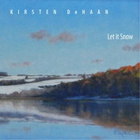 Kirsten DeHann - Let It Snow