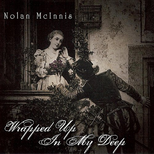 Nolan McInnis: Wrapped Up In My Deep