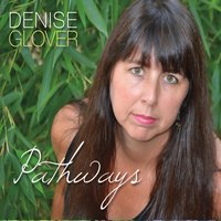 Denise Glover - Pathways