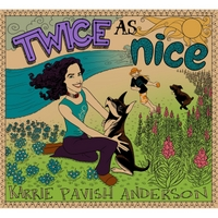 Karrie Pavish Anderson - Twice As Nice