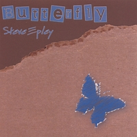 Steve Epley - Butterfly