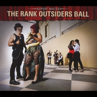 Rupert Wates - The Rank Outsiders Ball