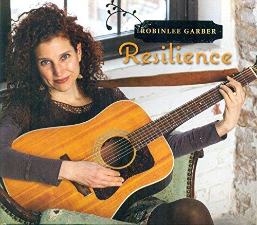Robinlee Garber - Resilience