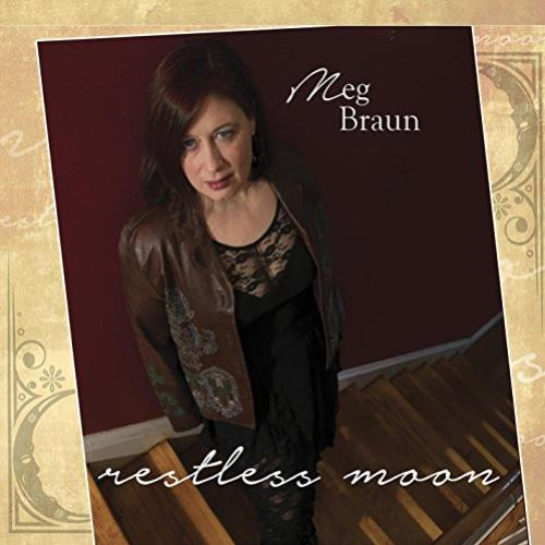 Meg Braun - Restless Moon