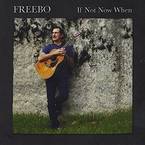 Freebo - If Not Now When