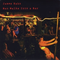 James Kahn - Man Walks Into A Bar