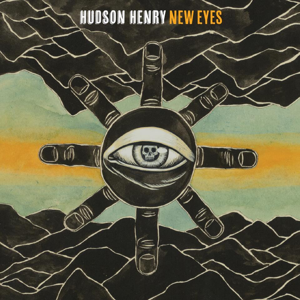 Hudson Henry - New Eyes