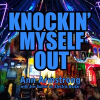 Ann Armstrong - Knockin' Myself Out