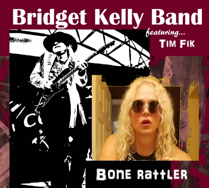 Bridget Kelly Band - Bone Rattler