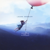 Laura Berman - Everything In Between