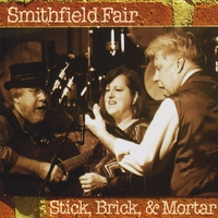 Smithfield Fair - Stick, Brick & Mortar