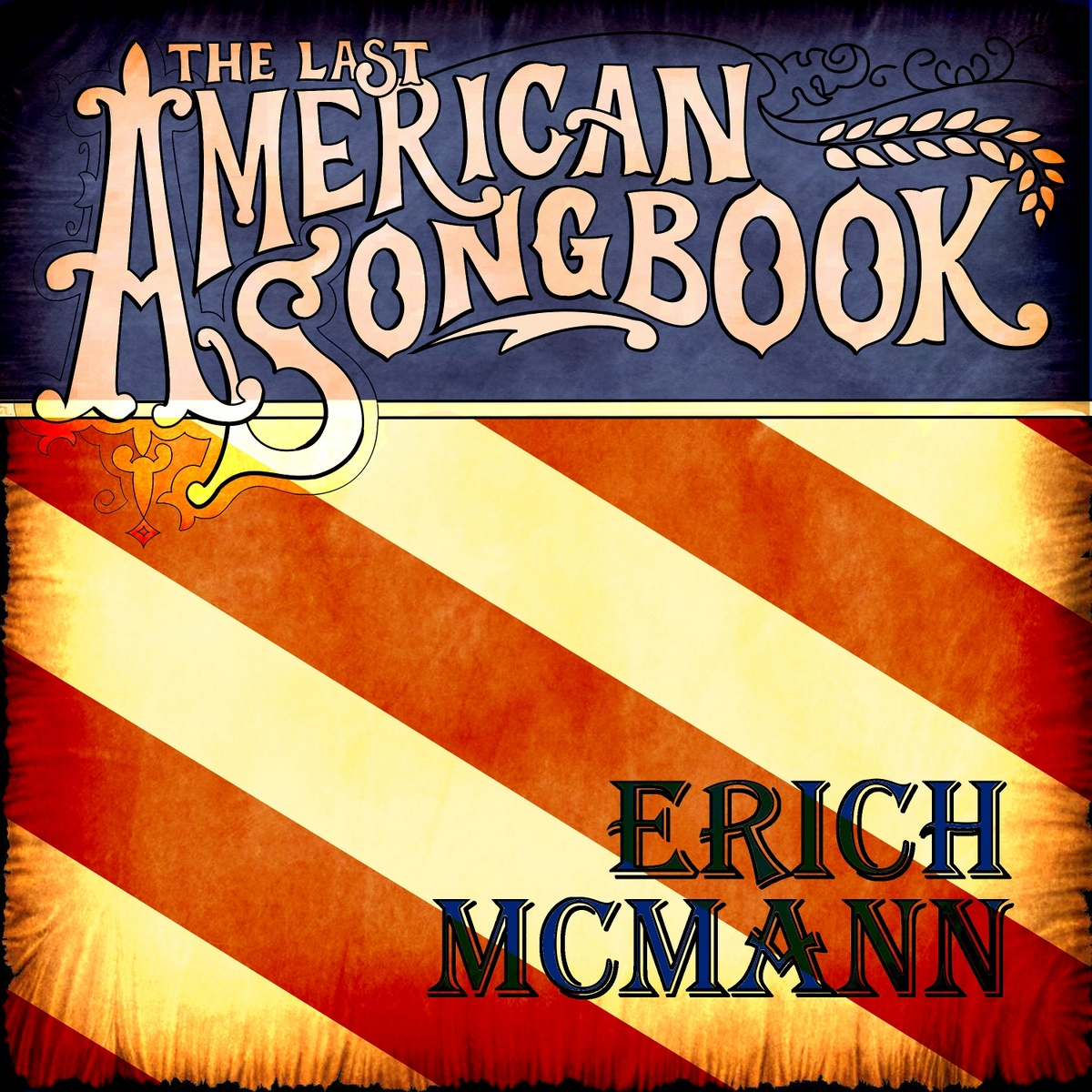 Erich McMann - The Last American Songbook