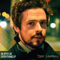 Jeff Campbell - In Spite Of Everything EP