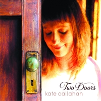 Kate Callahan - Two Doors