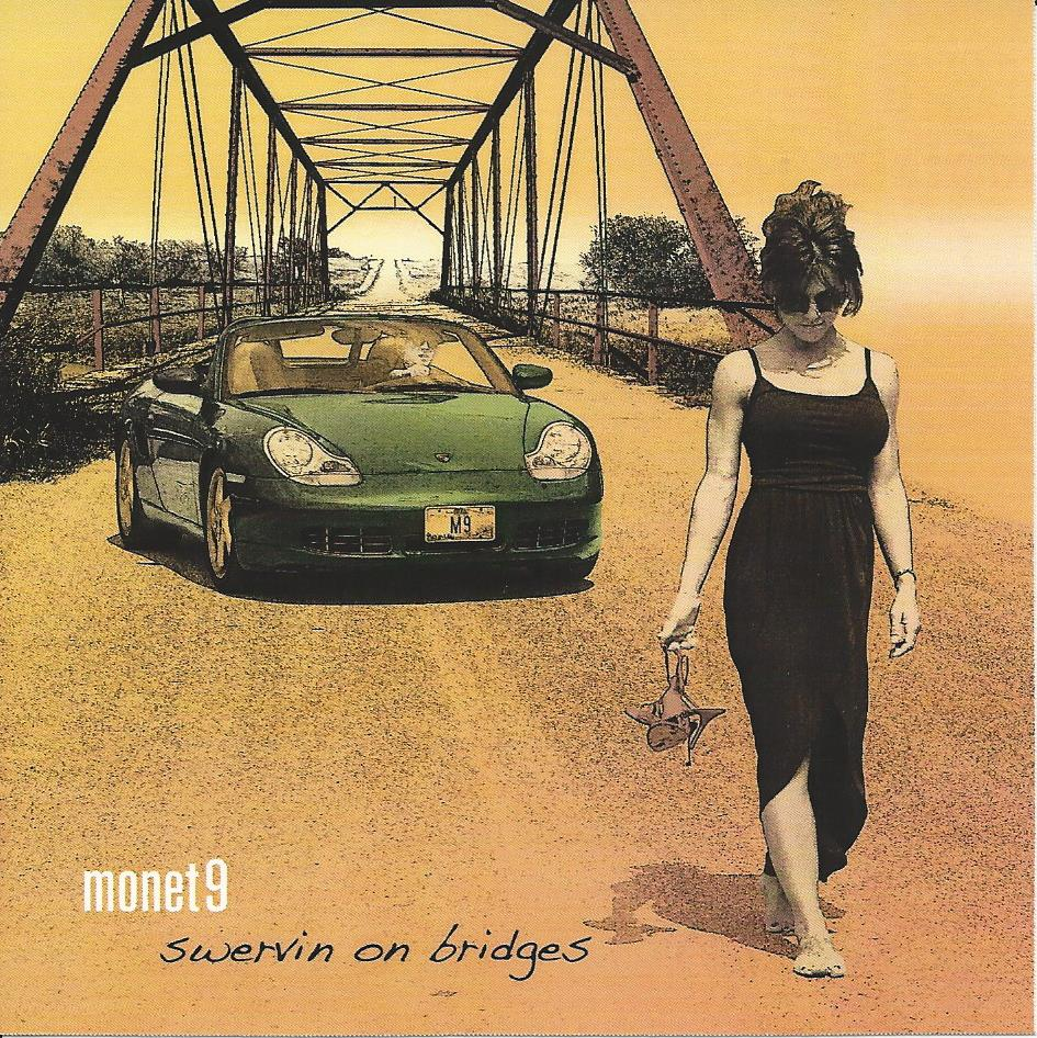 Monet9 - Swervin On Bridges
