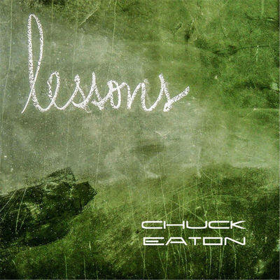 Chuck Eaton - Lessons