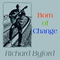 Richard Byford - Born of Change