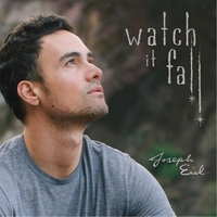 Joseph Eid - Watch it Fall