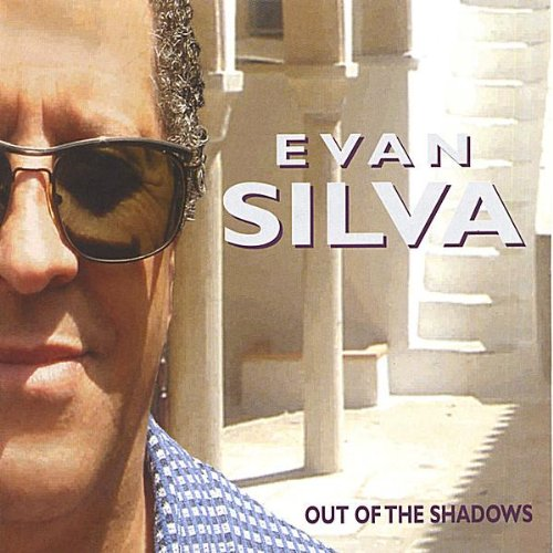 Evan Silva - Out of the Shadows