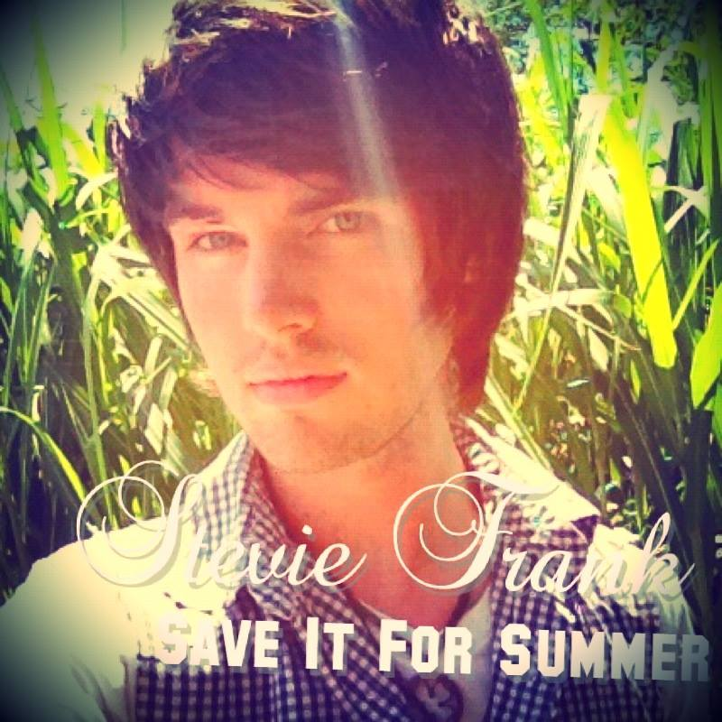 Stevie Frank - Save It For Summer