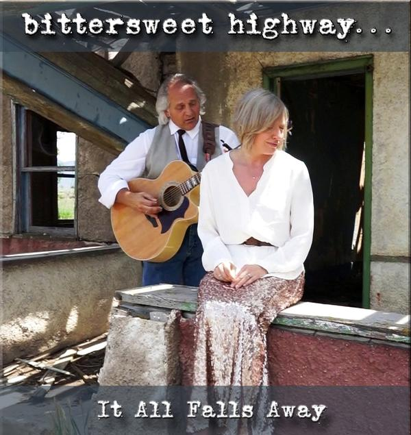 Bittersweet Highway -It All Falls Away