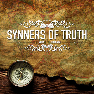 Synners of Truth- It's Going To Change