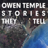 Owen Temple - Stories They Tell