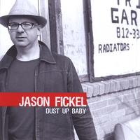 Jason Fickel - Dust Up Baby