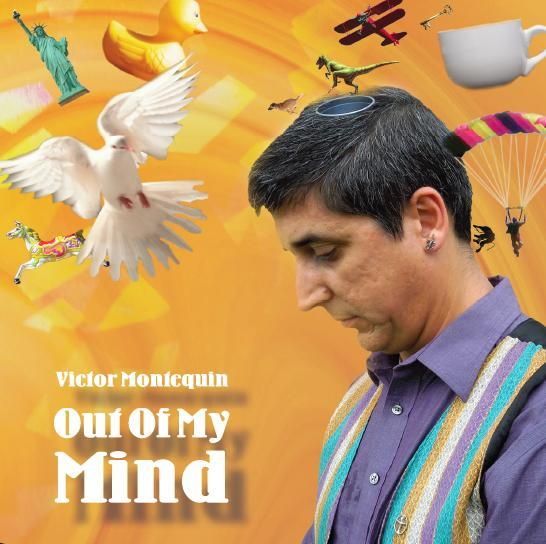 Victor Montequin - Out Of My Mind