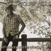 Jeff Kossack and the Otherhand - Country Soul