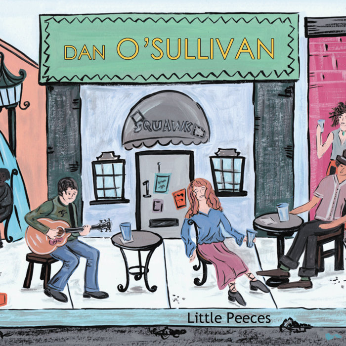 Dan O'Sullivan - Little Pieces