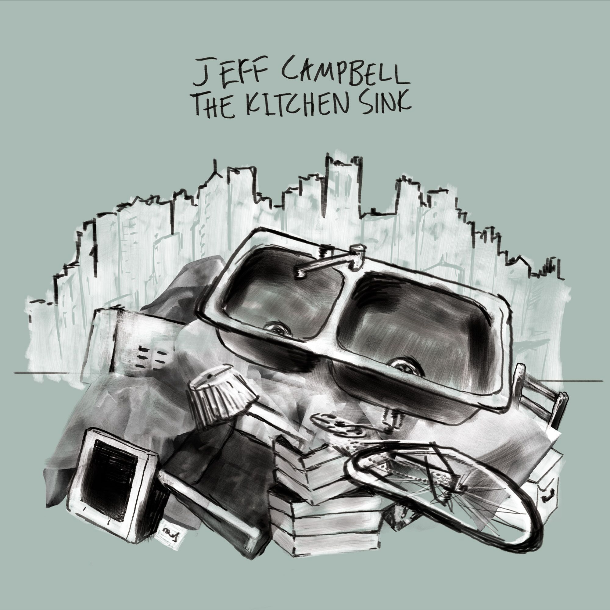 Jeff Campbell - The Kitchen Sink
