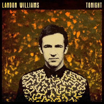Landon Williams - Tonight (single)