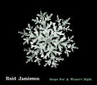 Reid Jamieson - Songs for a Winter's Night