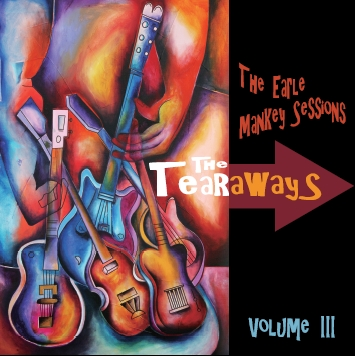 The Tearaways - The Earle Mankey Sessaions Volume 3