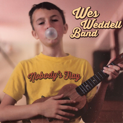 Wes Weddell Band - Nobody's Flag